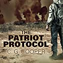 The Patriot Protocol Audiobook by C. G. Cooper Narrated by James Foster