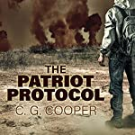 The Patriot Protocol | C. G. Cooper