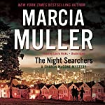 The Night Searchers: A Sharon McCone Mystery, Book 31 (       UNABRIDGED) by Marcia Muller Narrated by Laura Hicks