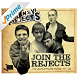 Join The Rejects - The Zonophone Years '79-'81 [Explicit]