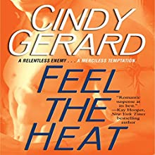 Feel the Heat Audiobook by Cindy Gerard Narrated by Shannon Gunn
