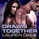 Drawn Together: Brown Family Series, # 5 (       UNABRIDGED) by Lauren Dane Narrated by Lucy Rivers