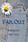 img - for Far Out: Poems of the '60s book / textbook / text book