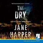 The Dry Audiobook by Jane Harper Narrated by Steve Shanahan