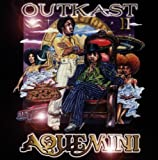 Aquemini - Outkast