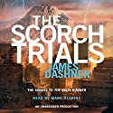 The Scorch Trials: Maze Runner, Book 2 Audiobook by James Dashner Narrated by Mark Deakins