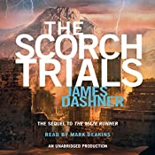The Scorch Trials: Maze Runner, Book 2 | James Dashner