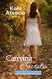 Carrying Secrets (Healed Hearts Book 2)