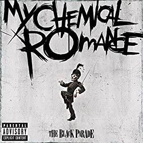 The Black Parade (Explicit Version) [Explicit]