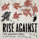 Long Forgotten Songs: B-Sides & Covers (2000–2013)