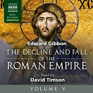The Decline and Fall of the Roman Empire, Volume V Audiobook