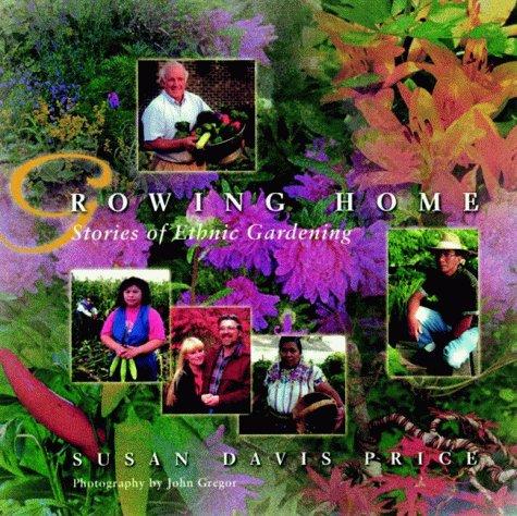 Growing Home: Stories of Ethnic Gardening