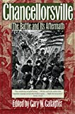 Chancellorsville: The Battle and Its Aftermath (Military Campaigns of the Civil War)