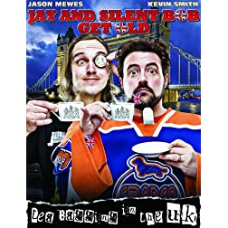 Jay & Silent Bob Get Old:Tea Bagging In The UK