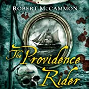 The Providence Rider: A Matthew Corbett Novel, Book 4 | Robert McCammon