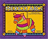 Mexico ABCs: A Book About the People and Places of Mexico (Country ABCs)