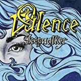 Sleepwalker by Valence (2012-06-01?