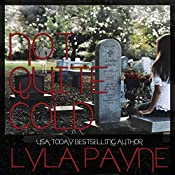 Not Quite Cold: A Lowcountry Mystery, Book 2 | Lyla Payne