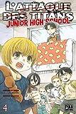 "Afficher ""L'attaque des titans Junior high school n° 4 L'attaque des titans"""