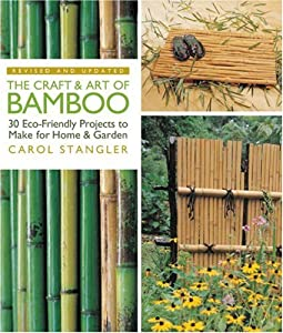 "Cover of ""The Craft & Art of Bamboo, Revi..."