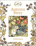 Autumn Story (Brambly Hedge) (0007461550) by Barklem, Jill