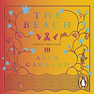 The Beach Audiobook by Alex Garland Narrated by Alfie Allen