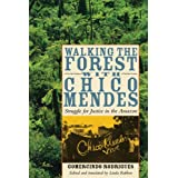 Walking the Forest with Chico Mendes: Struggle for Justice in the Amazon price comparison at Flipkart, Amazon, Crossword, Uread, Bookadda, Landmark, Homeshop18