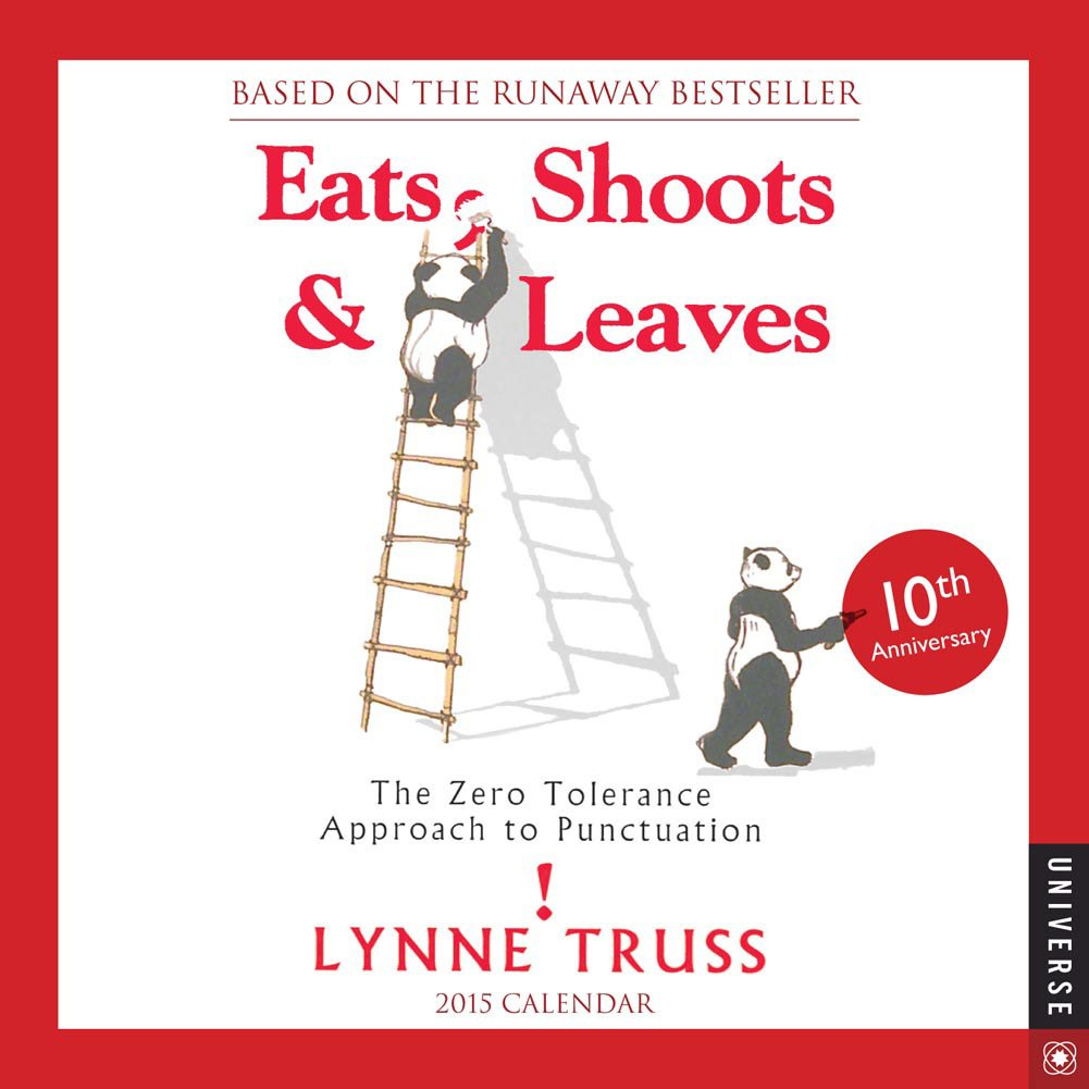 Eats, Shoots & Leaves 2015 Day-to-Day Boxed Calendar 2015 2016 2015 2015
