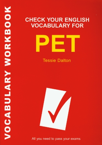 Check Your Vocabulary for PET (Vocabulary Workbook)