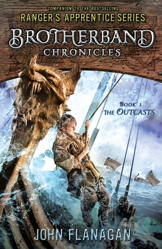 The Outcasts (Brotherband Chronicles Book 1), John Flanagan