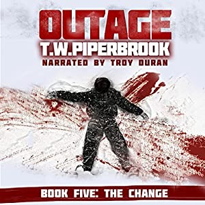 Outage 5: The Change (Werewolf Horror Suspense Series) Audiobook