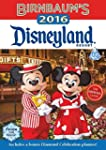 Birnbaum's 2016 Disneyland Resort: Th...