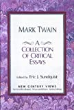Mark Twain: A Collection of Critical Essays (New Century Views)
