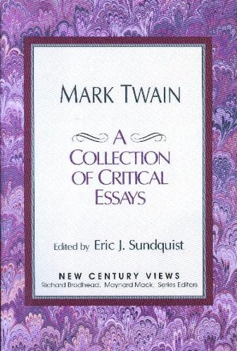 Mark twain a collection of critical essays