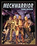 img - for By Inc. Contemporary (editor) Books Mechwarrior, Third Edition: The Battletech Roleplaying Game (3rd Edition) [Paperback] book / textbook / text book