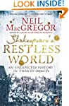 Shakespeare's Restless World: An Unex...