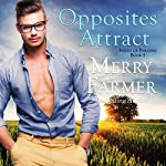 Opposites Attract: Nerds of Paradise, Book 1   Merry Farmer