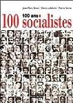 100 ans 100 socialistes
