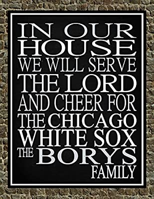 In Our House We Will Serve The Lord And Cheer for The Chicago White Sox Personalized Family Name Christian Print - Perfect Gift, baseball sports wall art - multiple sizes