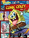 Comic Crazy . . . Take 2! (Spongebob Squarepants)