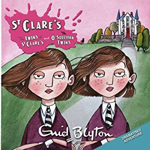 'Twins at St Clare's' and 'O'Sullivan Twins' Audiobook