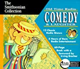 img - for Old Time Radio Comedy & Laughter with Book (Smithsonian Collection) book / textbook / text book