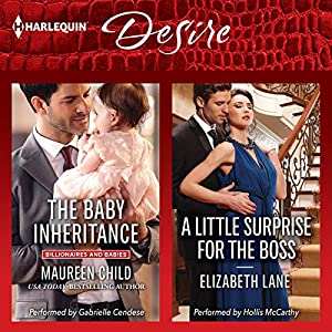 The Baby Inheritance & A Little Surprise for the Boss Audiobook