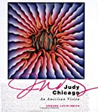 Judy Chicago, An American Vision (0823025853) by Edward Lucie-Smith