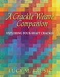 A Crackle Weave Companion: Exploring...