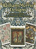 William Morris Designs: From the Collection of the Victoria & Albert Museum (Card Books) (0486261050) by William Morris