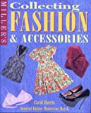 Collecting Fashion & Accessories (1840002123) by Harris, C