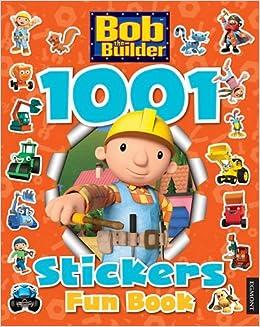 bob the builder 1001 stickers fun book amazon co uk