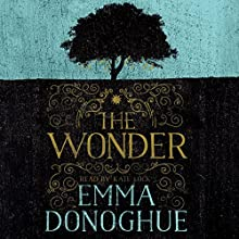The Wonder Audiobook by Emma Donoghue Narrated by Kate Lock