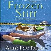 Frozen Stiff: A Mattie Winston Mystery | Annelise Ryan